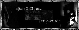 make-a-change-kill-yourself-536867.jpg